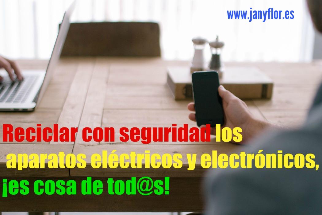 Janyflor y la gestión de residuos de aparatos eléctricos y electrónicos